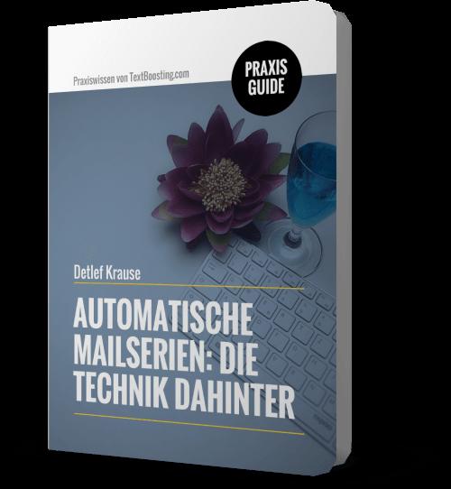 """PraxisGuide """"Automatische Mailserien: Die Technik dahinter"""""""